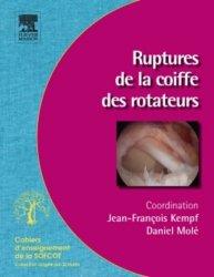 Dernières parutions dans Cahiers d'enseignement de la SOFCOT, Ruptures de la coiffe des rotateurs