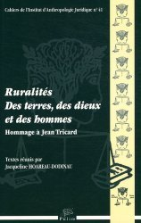 Dernières parutions dans Cahiers de l'Institut d'Anthropologie Juridique, Ruralités : des terres, des dieux et des hommes. Hommage à Jean Tricard