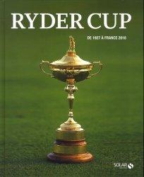 Dernières parutions sur Golf, Ryder Cup. De 1927 à France 2018