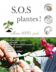 Dernières parutions dans 100% jardin, S.O.S. Plantes