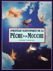 Souvent acheté avec Guide complet de la mouche de pêche, le Stratégie scientifique de la pêche à la mouche