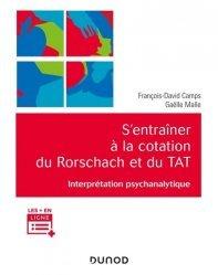 Dernières parutions sur Psychologie générale et clinique, S'entraîner à la cotation du Rorschach et du TAT