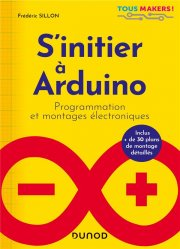 Dernières parutions sur Sciences et Techniques, S'initier à Arduino