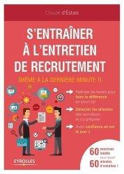 Dernières parutions sur Entretiens, S'entrainer à l'entretien de recrutement. (Même à la dernière minute !)