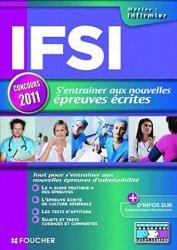 Souvent acheté avec Concours infirmier 2011, le S'entraîner aux nouvelles épreuves écrites IFSI 2011