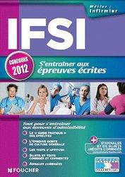 Souvent acheté avec L'épreuve écrite de culture générale IFSI  2012, le S'entrainer aux nouvelles épreuves écrites IFSI 2012