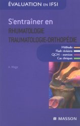 Souvent acheté avec S'entraîner en endocrinologie diabétologie, le S'entraîner en rhumatologie traumatologie-orthopédie