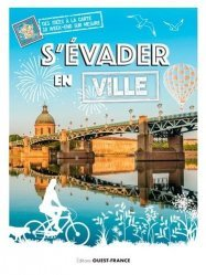 Dernières parutions sur Voyages Tourisme, S'évader en ville