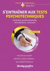 Dernières parutions dans Efficacité professionnelle, S'entraîner aux tests psychotechniques. 9e édition
