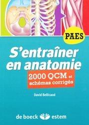 Souvent acheté avec Anatomie UE 5 - QCM optimisés pour Paris V, le S'entraîner en anatomie