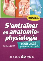 Souvent acheté avec Concours AP Tests d'aptitude, le S'entraîner en anatomie-physiologie Paramédical