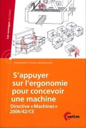 Dernières parutions dans Les ouvrages du CETIM, S'appuyer sur l'ergonomie pour concevoir une machine