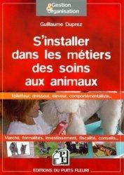 Souvent acheté avec Reproduction des animaux domestiques, le S'installer dans les métiers des soins aux animaux