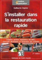 Dernières parutions dans Gestion et organisation, S'installer dans la restauration rapide. 2e édition