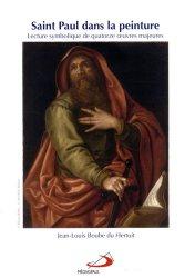 Dernières parutions sur Icônes et mosaiques, Saint Paul dans la peinture. Lecture symbolique de quatorze oeuvres majeures