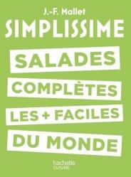 Dernières parutions dans Simplissime, Salades complètes les plus faciles du monde