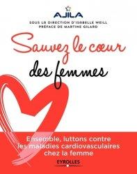 Dernières parutions sur Cardiologie médicale, Sauvez le coeur des femmes !