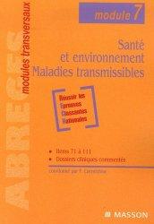Dernières parutions dans Abrégés modules transversaux, Santé et environnement - Maladies transmissibles