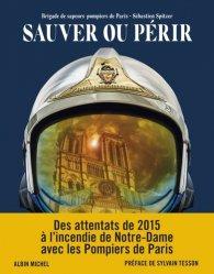 Dernières parutions sur Pompiers, Sauver ou périr