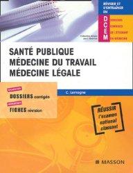 Souvent acheté avec Gériatrie - Rééducation fonctionnelle, le Santé publique - Médecine du travail - Médecine légale