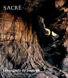 Dernières parutions sur Paysages, Sacré