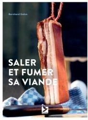 Dernières parutions sur Cuisine et vins, Saler et fumer sa viande