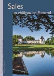 Dernières parutions sur Généralités, Sales, un château en Pomerol