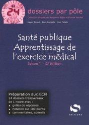 Souvent acheté avec Cardiologie Pneumologie Anesthésie Réanimation Saison 1, le Santé publique - Apprentissage de l'exercice médical - Saison 1