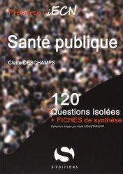 Dernières parutions dans 120 questions isolées, Santé publique