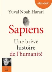 Dernières parutions sur La préhistoire, Sapiens - Une brève histoire de l'humanité