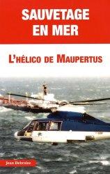 Dernières parutions dans Histoires Authentiques, Sauvetage en mer. L'hélico de Maupertus