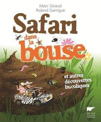 Dernières parutions dans L'humour est dans le pré, Safari dans la bouse ( et autres découvertes bucoliques )