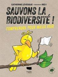 Dernières parutions sur Écologie - Environnement, Sauvons la biodiversité !