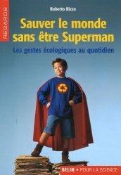 Dernières parutions dans Regards, Sauver le monde sans être Superman