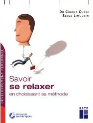Dernières parutions sur Relaxation, Savoir se relaxer en choisissant sa méthode