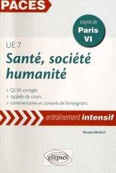 Dernières parutions dans PACES Entraînement intensif, Santé, société, humanité UE7 (Paris VI)