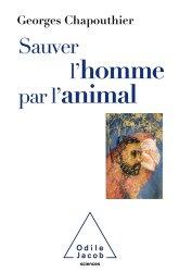 Dernières parutions dans Sciences, Sauver l'Homme par l'animal