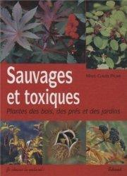 Dernières parutions sur Plantes toxiques, Sauvages et toxiques