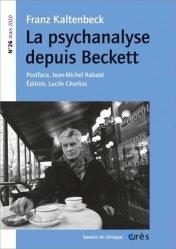 Dernières parutions sur Revues de psychanalyse, Savoirs et clinique N° 26 : Franz Kaltenbeck. La psychanalyse depuis Beckett