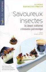 Souvent acheté avec Les cahiers Magellanes, le Savoureux insectes