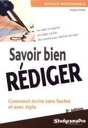 Dernières parutions dans Efficacité professionnelle, Savoir bien rédiger. 5e édition