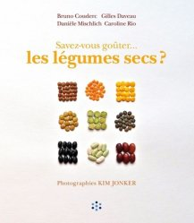 Nouvelle édition Savez-vous goûter... les légumes secs ?