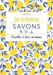 Dernières parutions dans Do it Nature, Savons