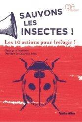 Dernières parutions sur Entomologie, Sauvons les insectes !