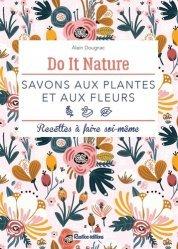 Dernières parutions sur Beauté - Jeunesse, Savons aux plantes et aux fleurs