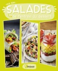 Dernières parutions dans Trop bon !, Salades. De l'entrée au dessert