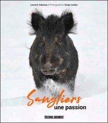 Dernières parutions sur Animaux, Sanglier, une passion
