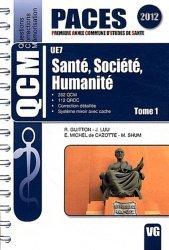 Souvent acheté avec L'anatomie en 1001 QCM  UE5, le Santé, Société, Humanité Tome1  UE7 Santé, Société, Humanité,