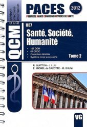Souvent acheté avec Mathématiques UE4, le Santé, Société, Humanité  Tome 2 UE 7 Santé, Société, Humanité,