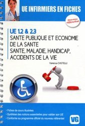 Souvent acheté avec Psychologie, Sociologie, Anthropologie, le Santé publique et économie de la santé - Santé - Maladie - Handicap - Accidents de la vie UE 1.2 & 2.3
